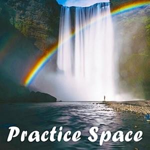 Practice Space, StartOver.xyz, Possibility Management