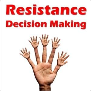Resistance Decision Making StartOver.xyz Possibility Management