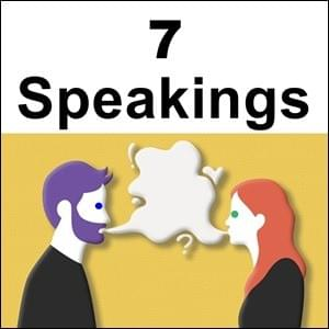7 Speakings