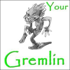 you have a Gremlin, you are not your Gremlin, you can take back your life from your Gremlin and put your Gremlin to work for you in helpful ways as a resource, here is how, possibilitymanagement
