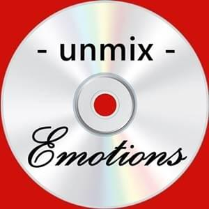 Unmix Emotions, melancholy, Possibility Management