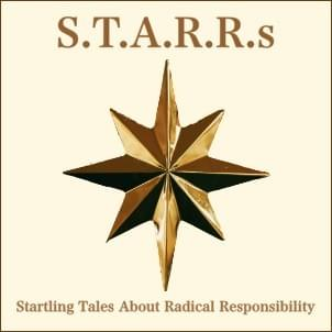 STARRs, Startling Tales About Radical Responsibility, StartOver.xyz, Possibility Management