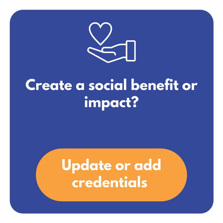 Do you create a social benefit or impact?