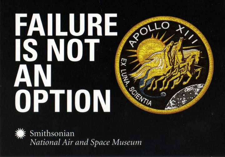 Gene KRANZ moto to save apollo 13 failure is not an option