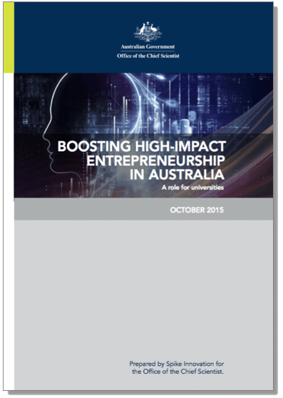 Report Boosting High-Impact Entrepreneurship in Australia Colin Kinner Spike Innovation