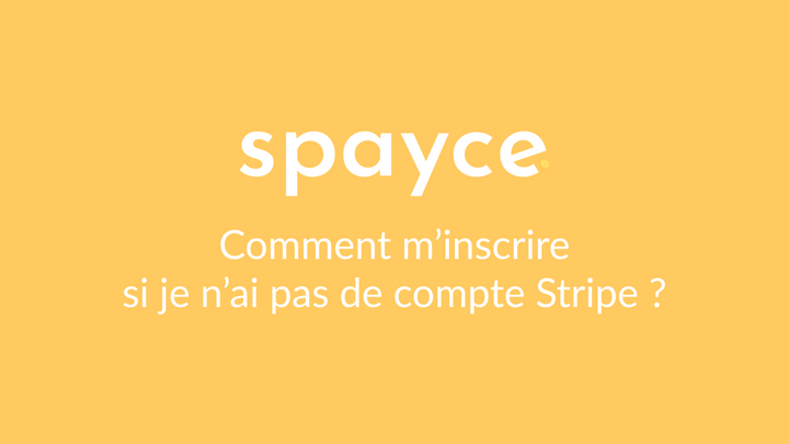 Inscription Stripe/Spayce