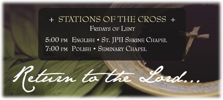 Stations of the cross  schedule at Orchard Lake Schools