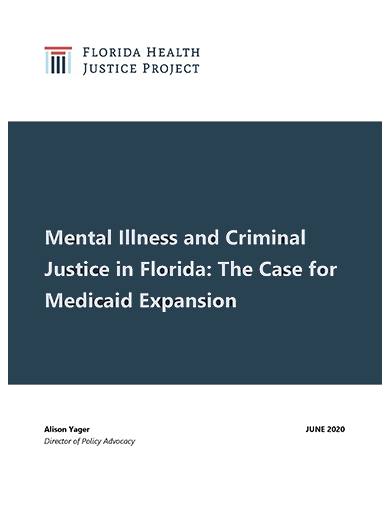June 2020 | Mental Illness and Criminal Justice in Florida by Alison Yager
