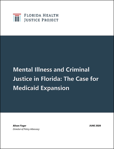 Mental Illness and Criminal Justice in Florida: ​The Case for Medicaid Expansion