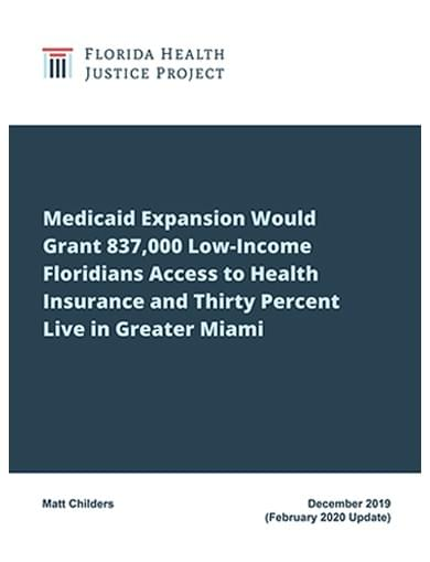 February 2020 | Florida's Medicaid Expansion Opportunity by Matt Childers