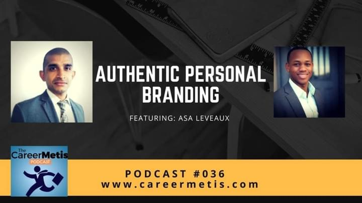 Careermetis Podcast with Asa Leveaux