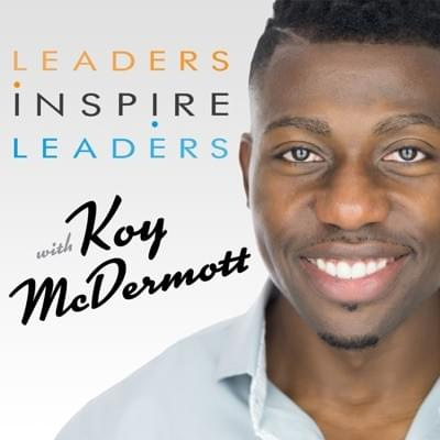 Leaders Inspire Leaders Podcast Interview with Asa Leveaux