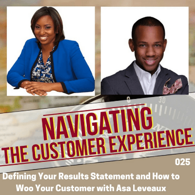Navigating the Customer Experience Podcast with Asa Leveaux