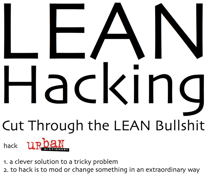 LEAN Hacking by Greg Twemlow: to cut through the LEAN Startup bullshit