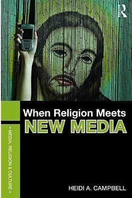 When Religion Meets New Media