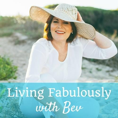 Living Fabulously with Bev Podcast Icon