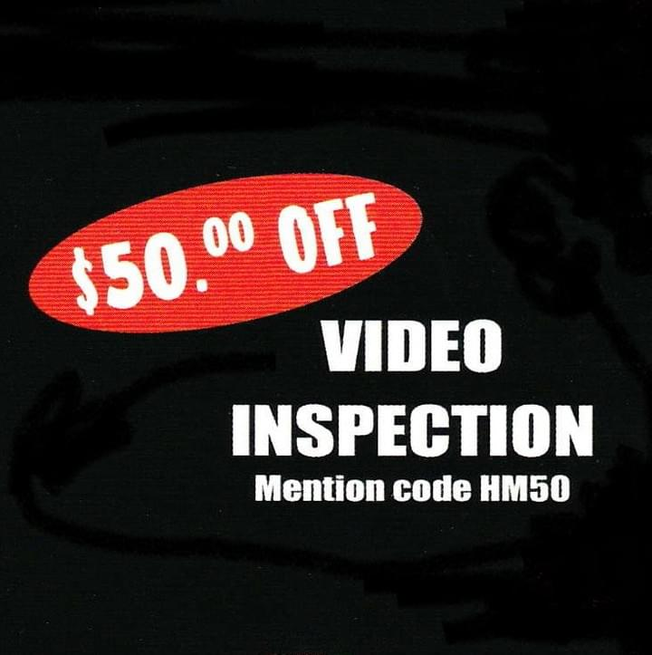 Save 50 Dollars On A Video Camera Inspection