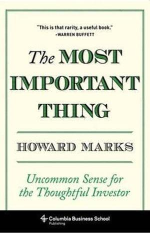 The Most Important Thing - Howard Marks