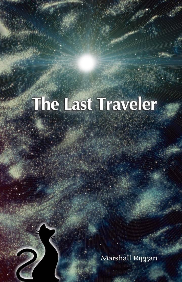 The Last Traveler by Marshall Riggan - Blocker Publishing