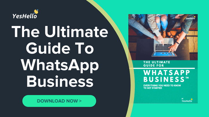 The Ultimate Guide To WhatsApp Business