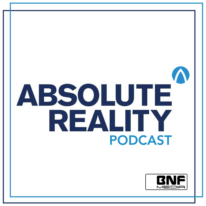 ABSOLUTE Reality Podcast