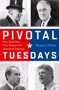 Pivotal Tuesdays by Margaret O'Mara
