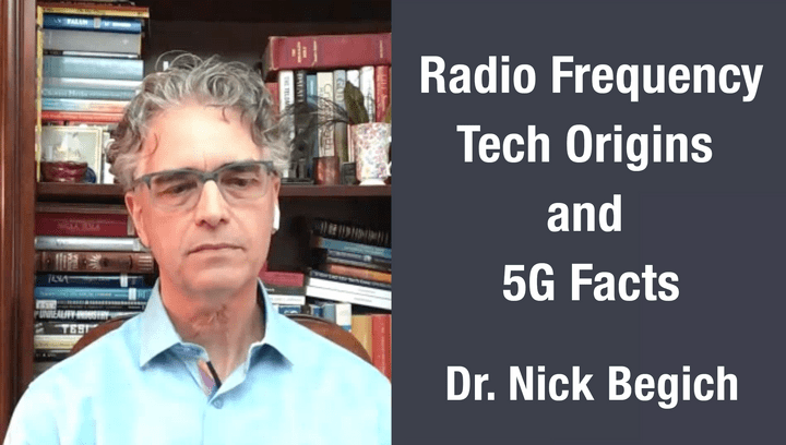 Dr. Nick Begich - RF Tech Origins & 5G Facts - Reconsider 5G May 2020