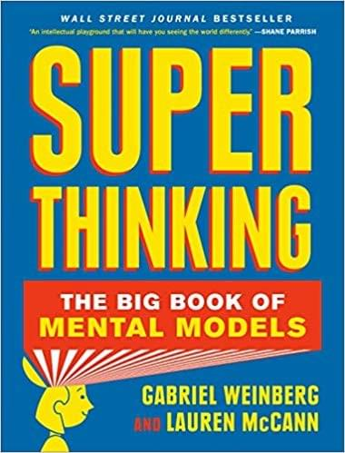 Super Thinking by Gabriel Weinberg & Lauren McCann