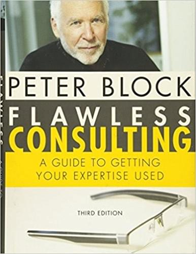 Flawless Consulting by Peter Block