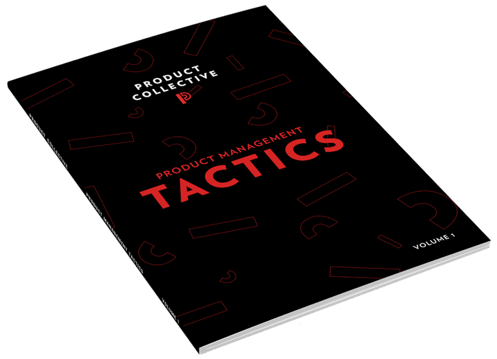 Product Tactics by Product Collective