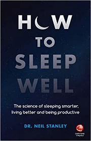 How to sleep well - Dr. Neil Stanley - WeSleep website