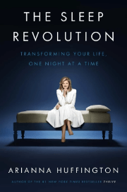 The Sleep Revolution- Arianna Huffington