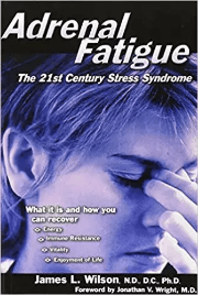 Adrenal Fatigue - James Wilson