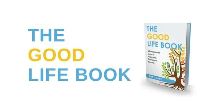 Brett Cowell - The Good Life Book