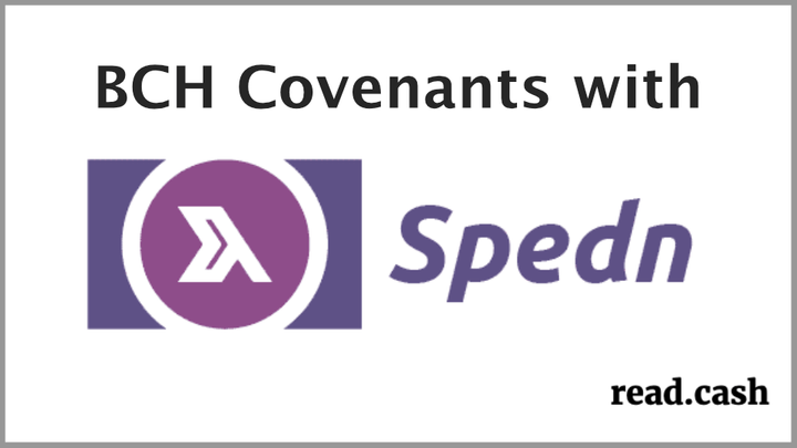 BCH Covenants with Spedn