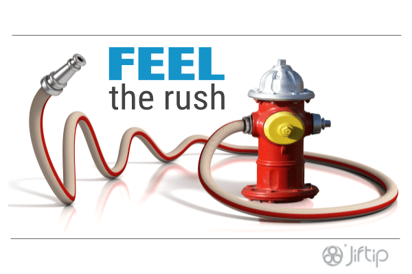 Feel the rush - it a pleasure when you hold it inside! ~Jiftip