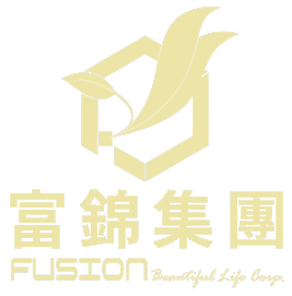 富錦集團 ‧ FUSION Beautiful Life Corp.