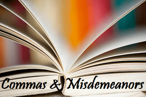 Commas and Misdemeanors Book Proofreading