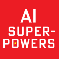 AI SUPERPOWERS book cover by Kai-Fu Lee of Sinovation Ventures China, Silicon Valley and the New World Order