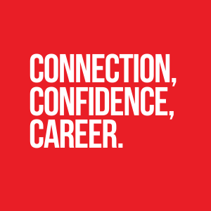 Connection, confidence, career