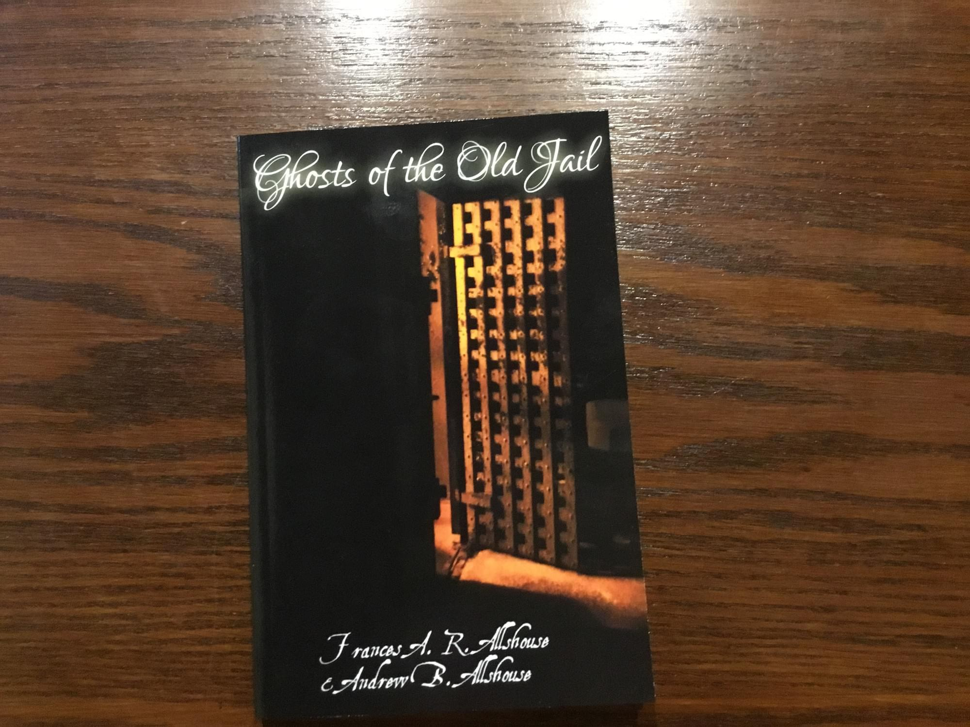 Ghosts of the Old Jail