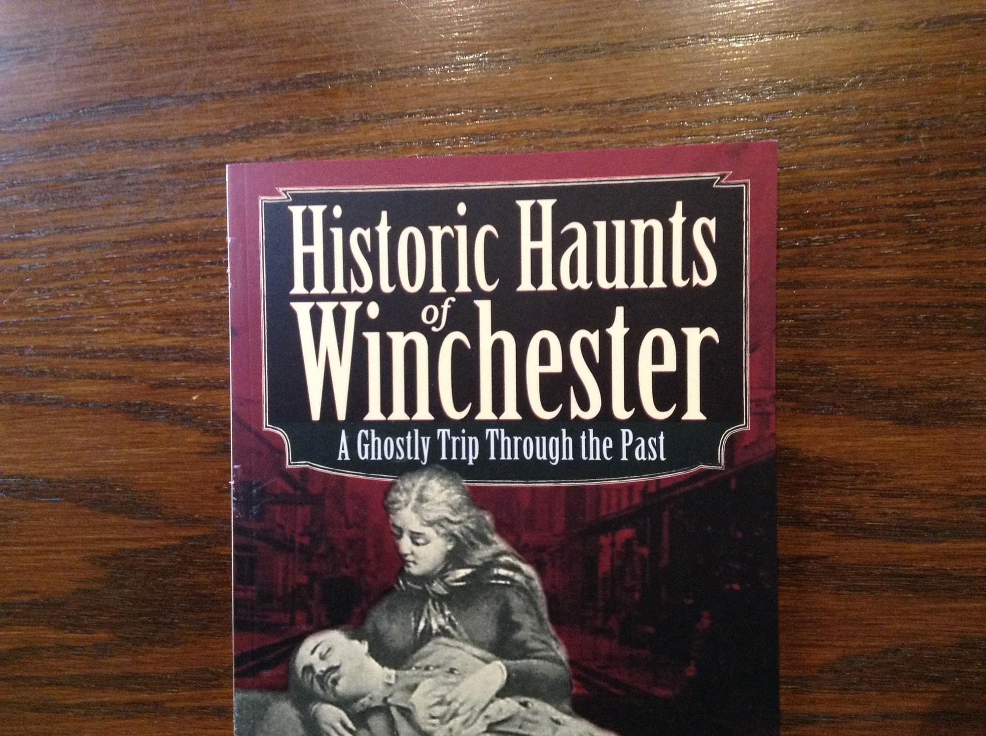 Historic Haunts of Winchester
