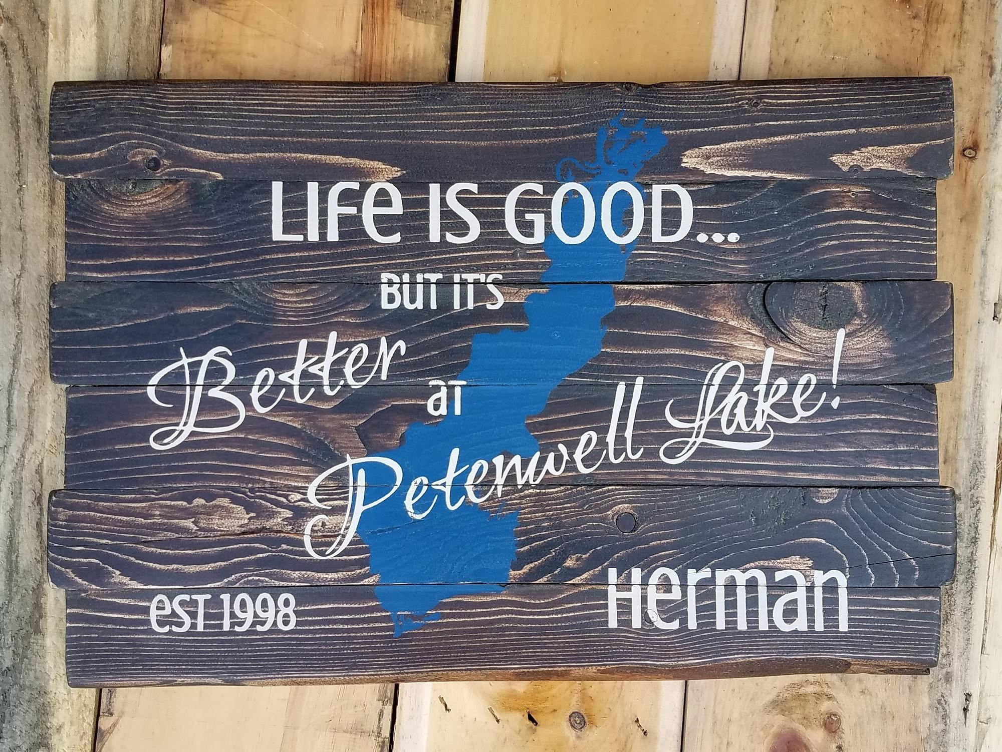 Life is Good... but it's Better at [Lake Name & Map] Wood Sign (with Name & Established Date)