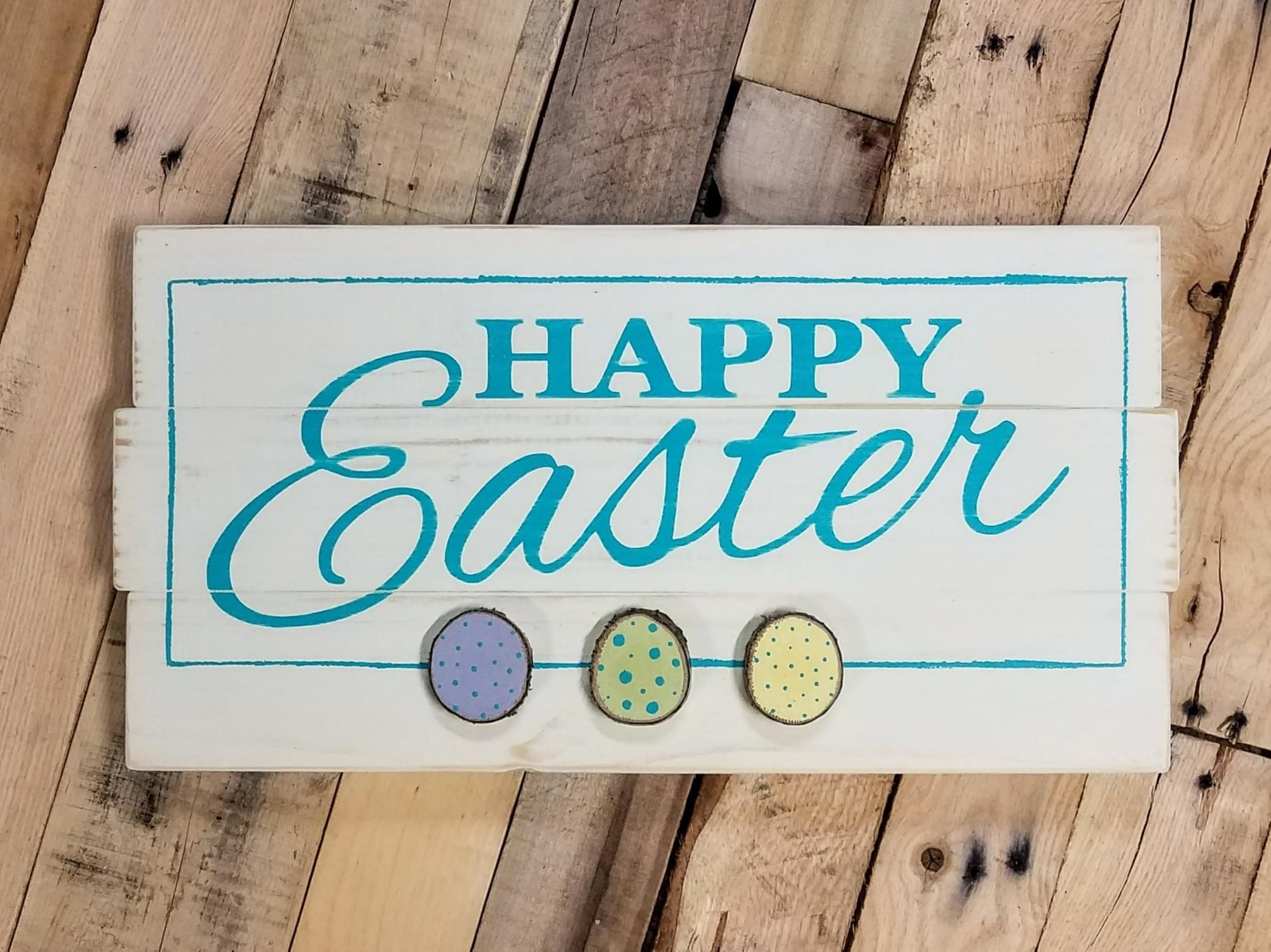 Happy Easter Wood Sign with Wood Slice Eggs