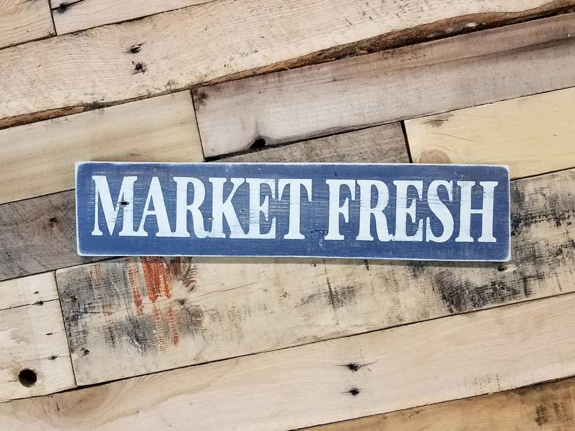 Market Fresh Wood Sign