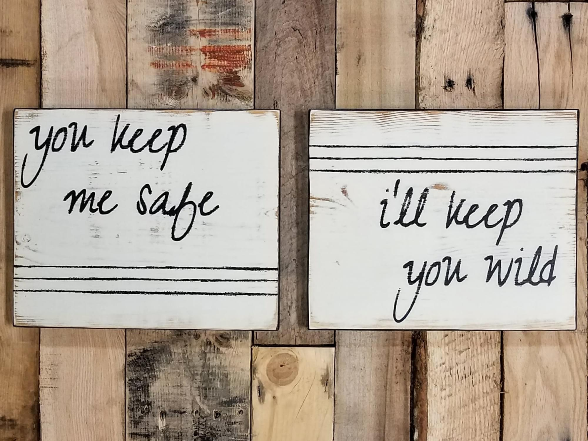Safe/Wild - Set of 2 Wood Signs