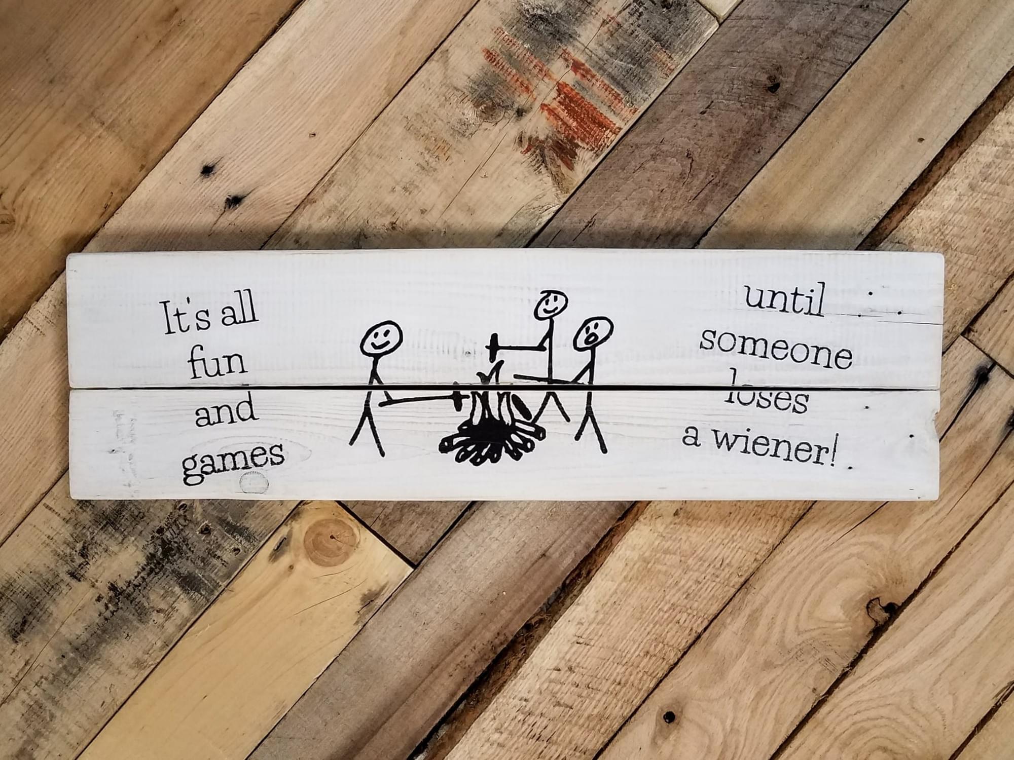 Funny Wiener Wood Sign