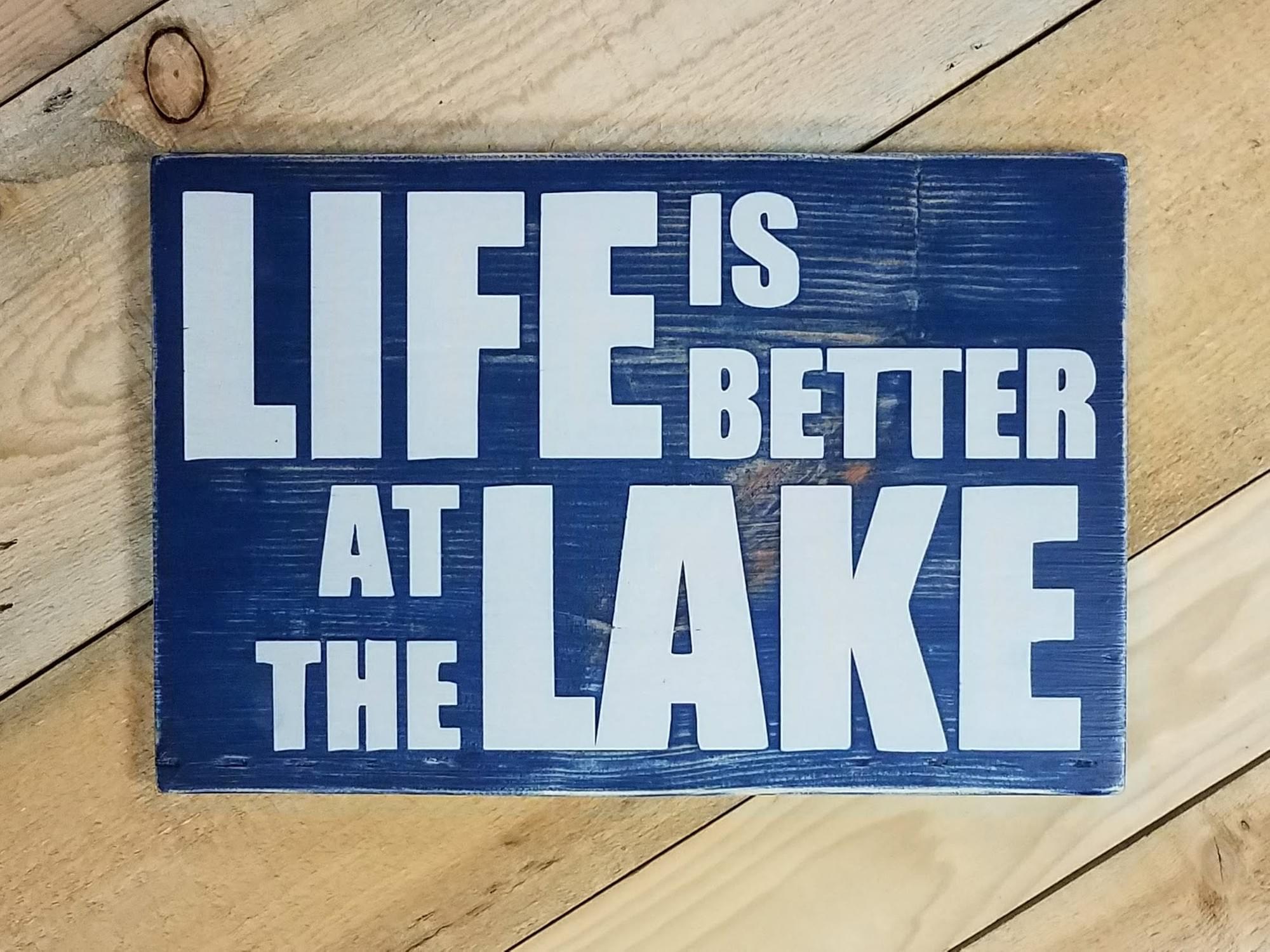 Lake Life Wood Sign