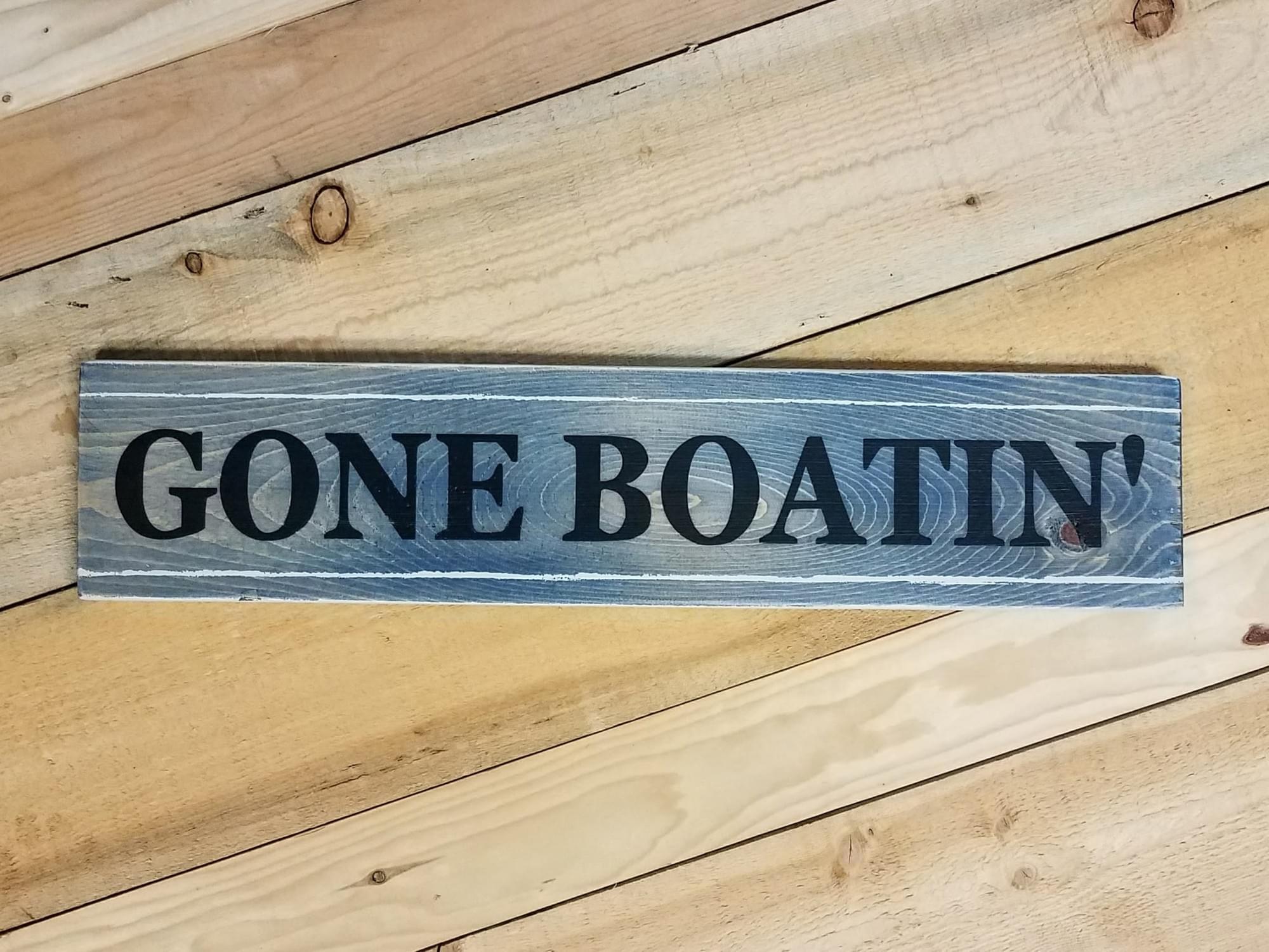 Gone Boatin' Wood Sign