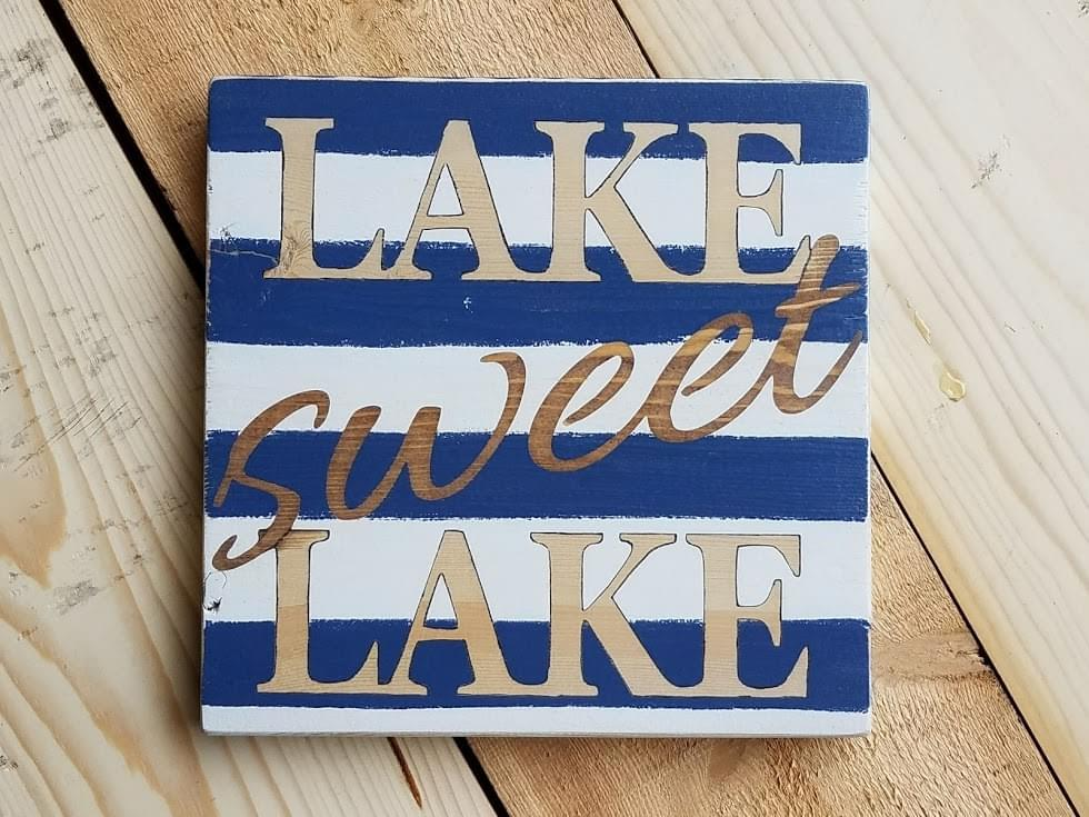 Lake Sweet Lake Wood Sign